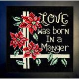 Bobbie G. Designs Stickvorlage Love Was Born In A Manger