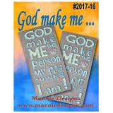 God Make Me The Person My Dog/Cat Thinks I Am - Kreuzstichvorlage MarNic Designs