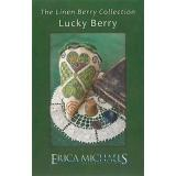 Erica Michaels Stickvorlage Linen Berry Collection Lucky Berry