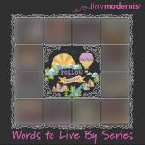 Kreuzstichvorlage Tiny Modernist Inc - Words To Life By 1