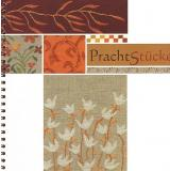 MWI Stickgalerie Flasdick Stickvorlage Stickbuch Prachtstücke