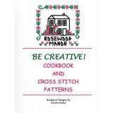 Kreuzstichvorlage Rosewood Manor Designs - Be Creative! Cookbook and Cross Stitch Patterns