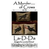 La D Da Stickvorlage A Murder ..... Of Crows