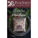 Plum Street Samplers Stickvorlage Home For Christmas