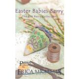 Stickvorlage Erica Michaels Silk Berry Collection Easter Babies Berry
