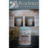 Plum Street Samplers Stickvorlage My Peaceful Home