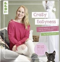 CraSy EaSyness stricken - Sylvia Rasch