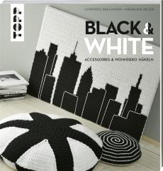 Black & White - Accessoires und Wohndeko häkeln