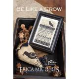 Erica Michaels Stickvorlage Be Like A Crow