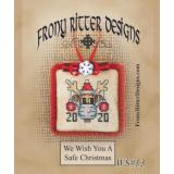 Frony Ritter Designs Stickvorlage We Wish You A Safe Christmas