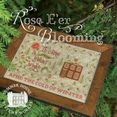 Summer House Stitche Workes Stickvorlage Rose E'er Blooming